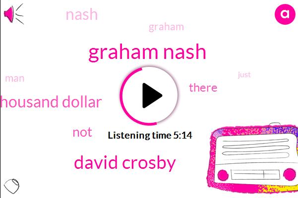 Graham Nash,David Crosby,Forty Six Thousand Dollar