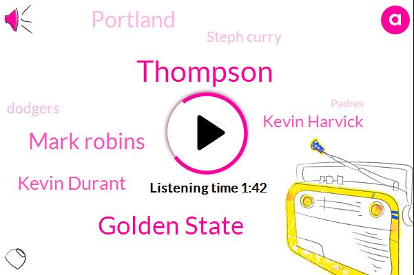 Thompson,Golden State,Mark Robins,Kevin Durant,Kevin Harvick,Portland,Steph Curry,Dodgers,Padres,NBA,Houston,Espn,Nascar,Mets,Denver,Kansas City,Gerard Co,Jordan Bell,Red Sox