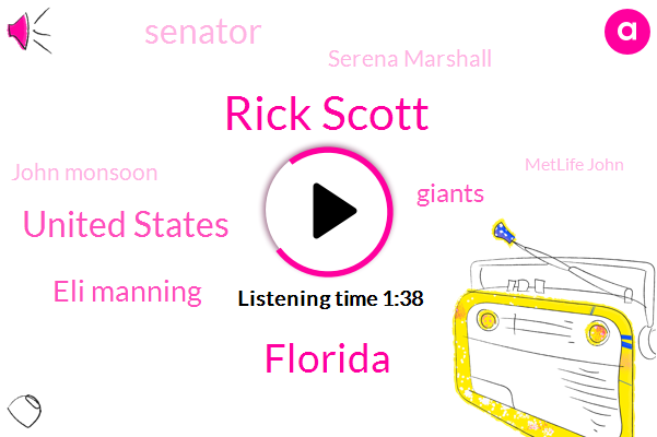 Rick Scott,Florida,United States,Eli Manning,Giants,Senator,Serena Marshall,John Monsoon,Metlife John