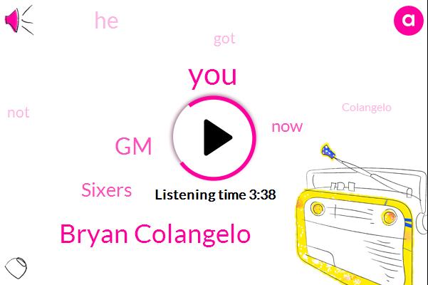 Bryan Colangelo,GM,Sixers