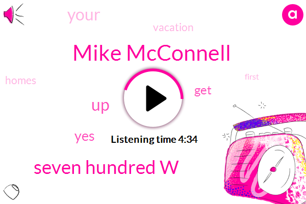 Mike Mcconnell,Seven Hundred W