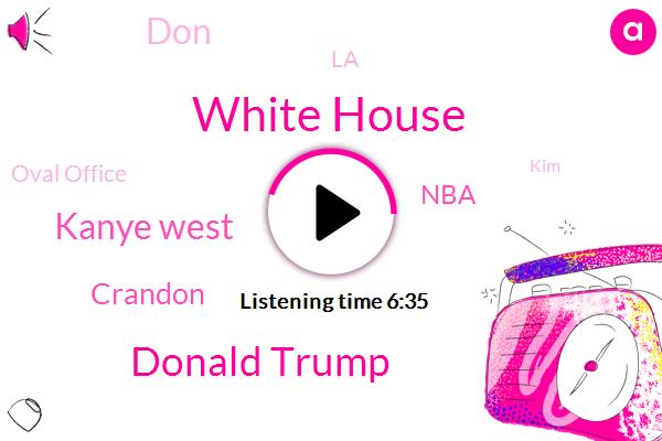 White House,Donald Trump,Kanye West,Crandon,NBA,DON,LA,Oval Office,KIM,Dante,China,NFL,John,Drake