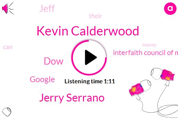 Kevin Calderwood,Jerry Serrano,DOW,Google,Interfaith Council Of Metropolitan Washington,Jeff