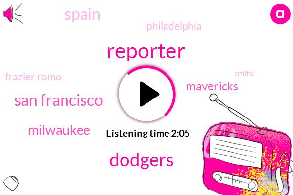 Reporter,Dodgers,San Francisco,Milwaukee,Mavericks,Spain,Philadelphia,Frazier Romo,Smith,Braves,Jason Vargas,New York Post,Toronto,Jonathan,Stephen Matt,Cubs,Cleveland