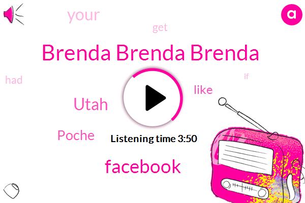 Brenda Brenda Brenda,Facebook,Utah,Poche