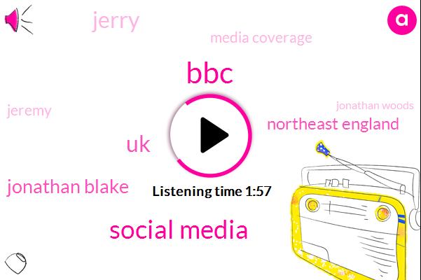 BBC,Social Media,UK,Jonathan Blake,Northeast England,Jerry,Media Coverage,Jeremy,Jonathan Woods,Murder,Kohl,Attorney