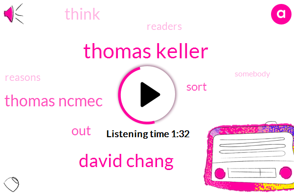 Thomas Keller,David Chang,Thomas Ncmec