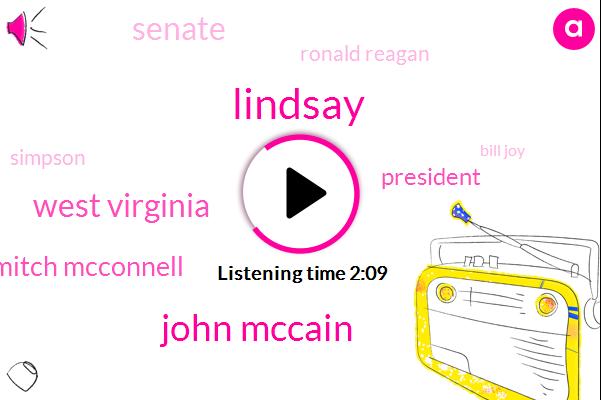 Lindsay,John Mccain,West Virginia,Mitch Mcconnell,President Trump,Ronald Reagan,Simpson,Senate,Bill Joy,Barack Obama,Joe Manchin,Jimmy,Trillion Dollars,Five Six Trillion Dollars