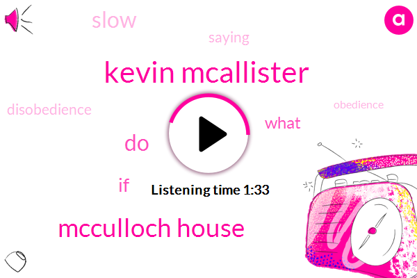 Kevin Mcallister,Mcculloch House