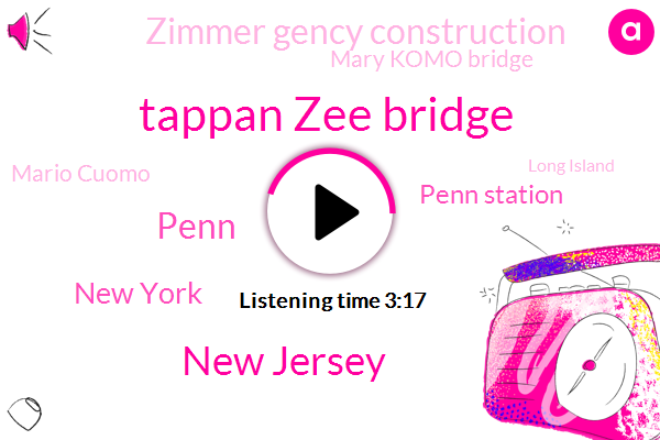 Tappan Zee Bridge,New Jersey,Penn,New York,Penn Station,Zimmer Gency Construction,Mary Komo Bridge,Mario Cuomo,Long Island,Andrew Cuomo,Jericho Turnpike,Becky Benjamin,Amtrak,Lisa,Chuck Iverson,Brian Britain,Hoboken,Yonkers,Hudson River,Morrison