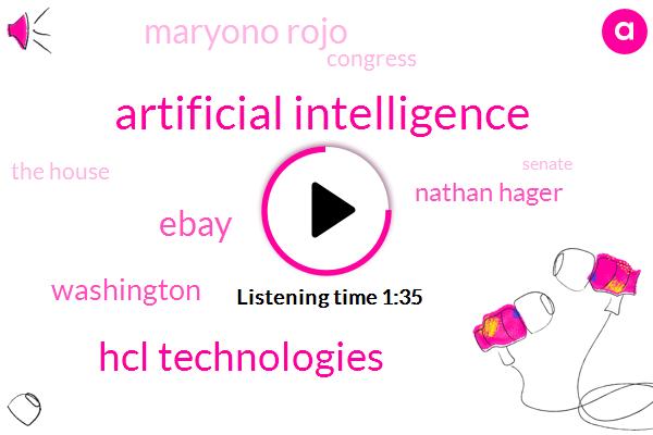 Artificial Intelligence,Hcl Technologies,Ebay,Bloomberg,Washington,Nathan Hager,Maryono Rojo,Congress,The House,Senate,White House,Donald Trump,Charlie Pellett,President Trump,Ninety Percent,Four Weeks,24 Hours