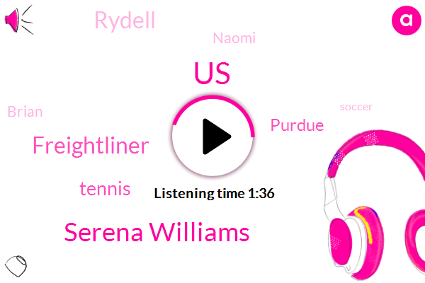 Serena Williams,United States,Freightliner,Tennis,Purdue,Rydell,Naomi,Brian,Soccer,Boosrang,Carlos Ramos,Seventeen Thousand Dollar