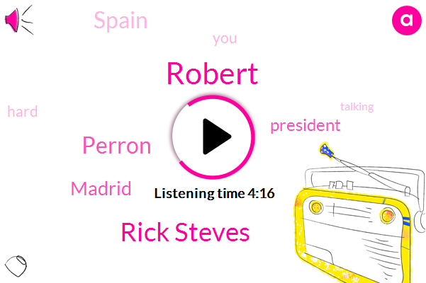 Rick Steves,Robert,Perron,Madrid,President Trump,Spain
