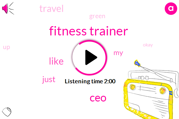 Fitness Trainer,CEO