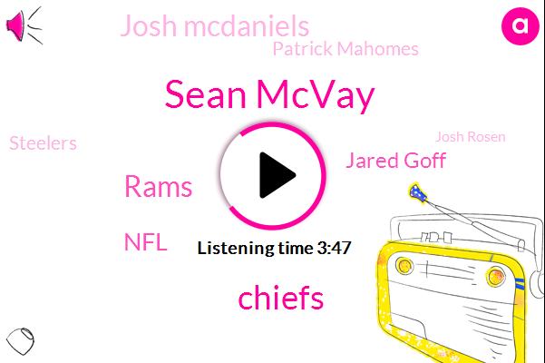 Sean Mcvay,Chiefs,NFL,Rams,Jared Goff,Josh Mcdaniels,Patrick Mahomes,Steelers,Josh Rosen,Wade Phillips,New England,Mark,Peter,Football,Cooper Cup,Sammy Watkins,Kansas City,Aaron Donald