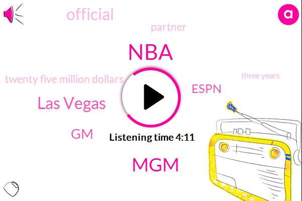 NBA,MGM,Las Vegas,GM,Espn,Official,Partner,Twenty Five Million Dollars,Three Years