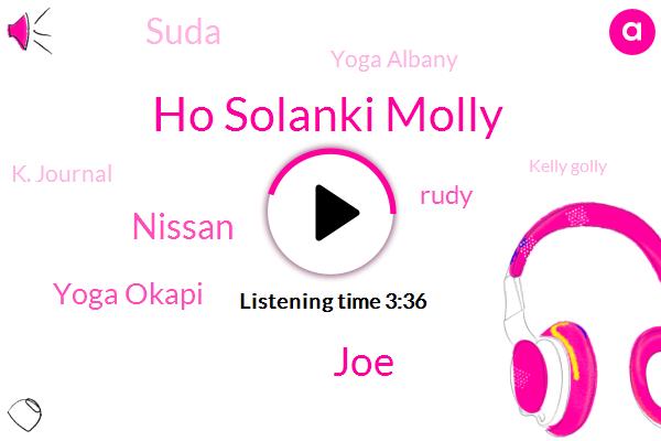 Ho Solanki Molly,JOE,Nissan,Yoga Okapi,Rudy,Suda,Yoga Albany,K. Journal,Kelly Golly,Makiko Tyler,Chaman,Banka Lok,Hulme,Cady,Danka,Yelm,Kate,Nato,Tara,Keith