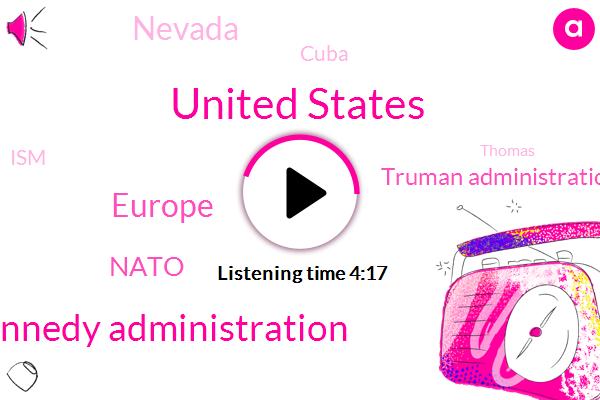 United States,Kennedy Administration,Europe,Nato,Truman Administration,Nevada,Cuba,ISM,Thomas,Omonia,America,Moscow,Washington,John,Two Weeks
