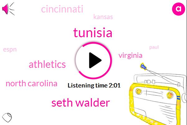 Tunisia,Seth Walder,Athletics,North Carolina,Virginia,Cincinnati,Kansas,Espn,Paul,ALI,Xavier,Sixty Seven Percent,Thirty One Percent,Seventeen Percent,Six Seven Percent,Twelve Percent,Nine Percent,21Percent