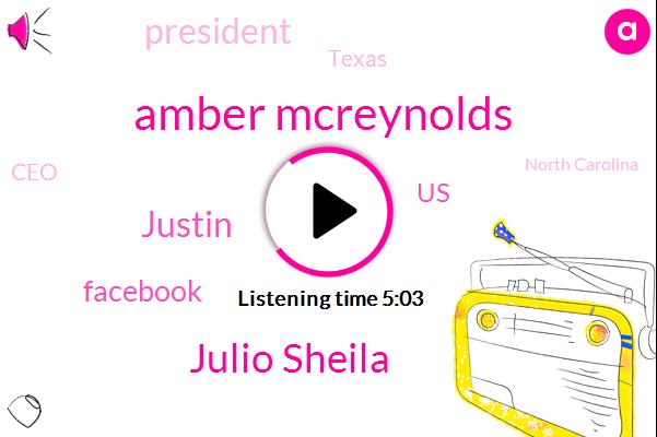 Facebook,United States,Amber Mcreynolds,President Trump,Julio Sheila,Justin,Texas,CEO,North Carolina,Colorado
