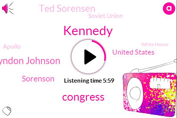 Kennedy,Congress,Vice President Lyndon Johnson,Sorenson,United States,Ted Sorensen,Soviet Union,Apollo,White House,Mr President Lyndon,Algeria Nigeria Senegal Uganda India Malaysia,President Trump,Space Museum,Moon Project,America,Senate