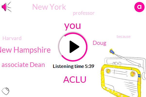Aclu,New Hampshire,Associate Dean,Doug,New York,Professor,Harvard
