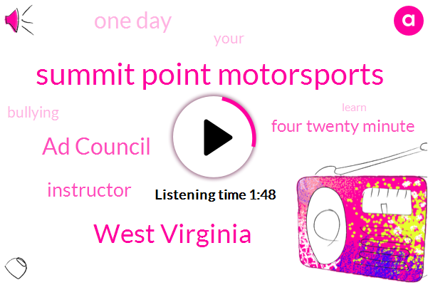 Summit Point Motorsports,West Virginia,Ad Council,Instructor,Four Twenty Minute,One Day
