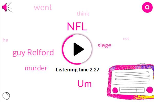 NFL,UM,Guy Relford,Murder