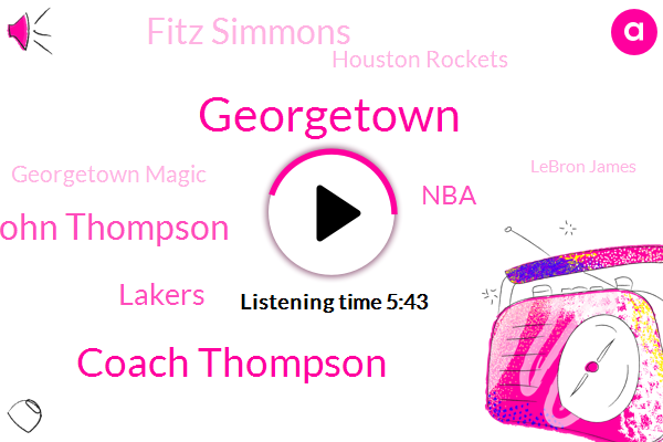 Georgetown,Coach Thompson,John John Thompson,Lakers,NBA,Fitz Simmons,Houston Rockets,Georgetown Magic,Lebron James,Anthony Davis,Rockets,Jackson,Basketball,Mississippi,Espn,Alonzo Mourning,Houston,Freddy,Dwayne Brian
