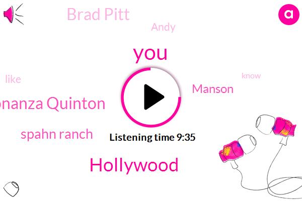 Hollywood,Bonanza Quinton,Spahn Ranch,Manson,Brad Pitt,Andy