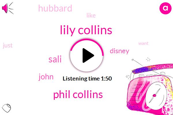 Lily Collins,Phil Collins,Sali,John,Disney,Hubbard
