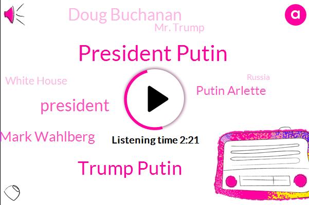 President Putin,Trump Putin,President Trump,Mark Wahlberg,Putin Arlette,Doug Buchanan,Mr. Trump,White House,Russia,Walberg,Chevrolet,Woody Johnson,Walberg Chevrolet,Columbus,ABC,Daria Albinger,Richard Cantu,Army,Feldman Automotive