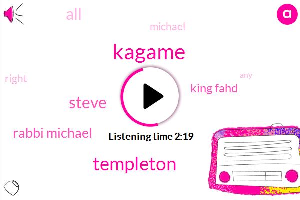 Kagame,Templeton,Steve,Rabbi Michael,King Fahd