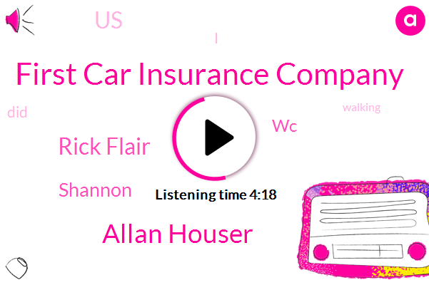 First Car Insurance Company,Allan Houser,Rick Flair,Shannon,WC,United States