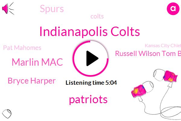 Indianapolis Colts,Patriots,Marlin Mac,Bryce Harper,Russell Wilson Tom Brady,Spurs,Pat Mahomes,Colts,Kansas City Chiefs,AFC,Russell Wilson,Eisen,DAN,Zach Ephron,Bryce Heart,Keenan Allen,Knicks,Frank Reich,Partner,Los Angeles