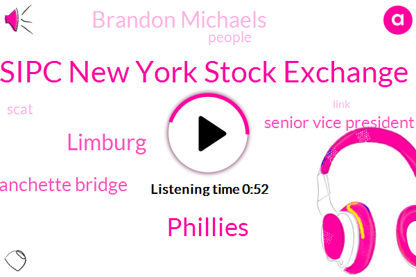 Sipc New York Stock Exchange,Phillies,Limburg,Blanchette Bridge,Senior Vice President,Brandon Michaels