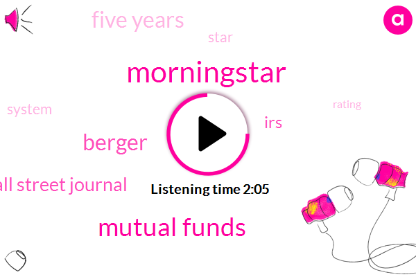 Mutual Funds,Berger,Wall Street Journal,Morningstar,IRS,Five Years