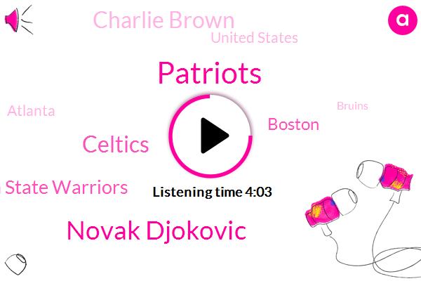 Patriots,Novak Djokovic,Celtics,Golden State Warriors,Boston,Charlie Brown,United States,Atlanta,Bruins,China,EPA,Tencent Holdings,Steve Potisk,Brasilia,Paul,Tom Brady,North Carolina,Foxborough