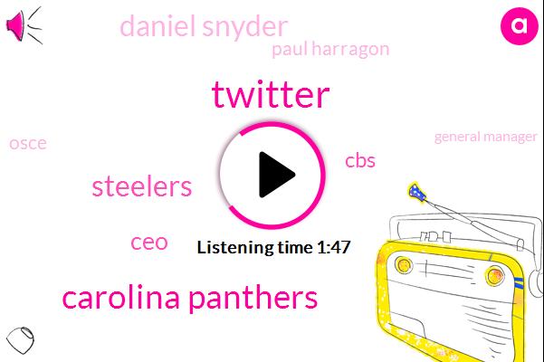 Twitter,Carolina Panthers,Steelers,CEO,Daniel Snyder,CBS,Paul Harragon,Osce,General Manager,President Trump,Kirk Kirk Kirk Kurtz,Dallas