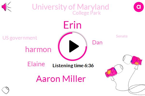 Maryland,University Of Maryland,Aaron Miller,Harmon,Erin,Vietnam,College Park,Elaine,Baltimore,DAN,Us Government,Senate,United States