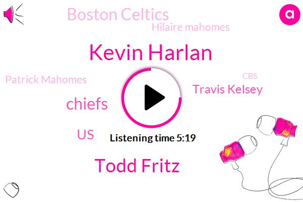 Kevin Harlan,Todd Fritz,Chiefs,United States,Travis Kelsey,Boston Celtics,Hilaire Mahomes,Patrick Mahomes,CBS,NBA,Football,Lakers,PAC,Miami,Kansas City,Todd