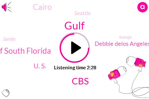 Gulf,CBS,University Of South Florida,U. S.,Debbie Delos Angeles,Cairo,Seattle,Jamie,Raleigh,Steve Futterman,America,Angelus,Twila Morin,Kirkland,Allison Grandy