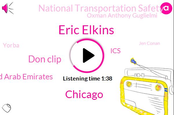 Eric Elkins,Chicago,WGN,Don Clip,United Arab Emirates,ICS,National Transportation Safety,Oxman Anthony Guglielmi,Yorba,Jen Conan,California,Officer,Michigan,Forty-Five-Year,Fifteen Years