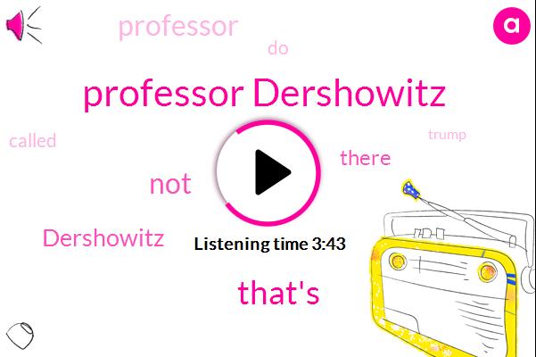 Professor Dershowitz