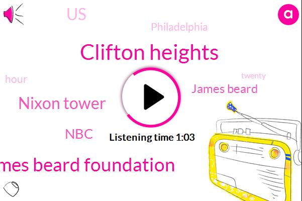 Clifton Heights,James Beard Foundation,Nixon Tower,NBC,James Beard,United States,Philadelphia