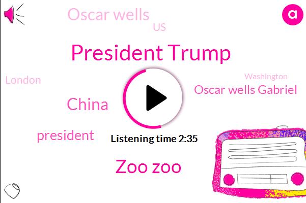 President Trump,Zoo Zoo,China,AP,Oscar Wells Gabriel,Oscar Wells,United States,London,Washington,Cnbc,Ralph Rousseau,Football,Beijing,Apple,Writer,Editor,Five Hundred Five Billion Dollars,Billion Dollars,One Month