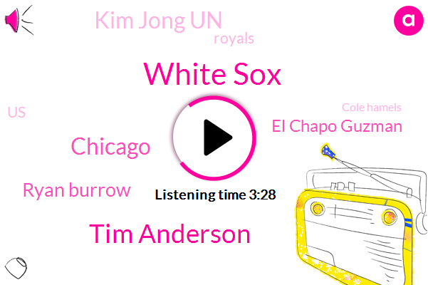 White Sox,Tim Anderson,Chicago,WGN,Ryan Burrow,El Chapo Guzman,Kim Jong Un,Royals,United States,Cole Hamels,Cook County,Attorney,Jason Heyward,Keller,Kevin Powell Lucas,Raiders,Bedford Park,White House