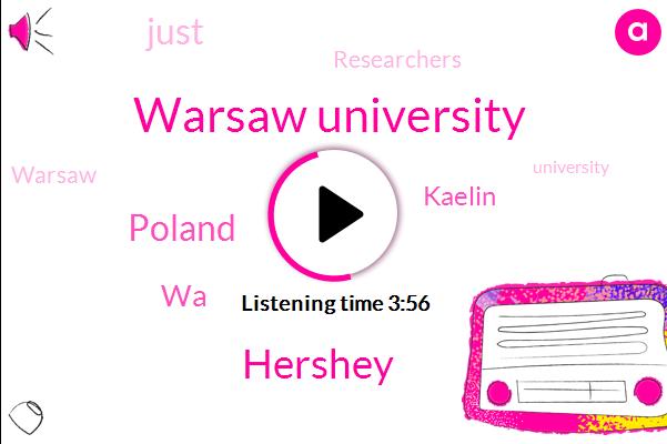 Warsaw University,Hershey,Poland,WA,Kaelin