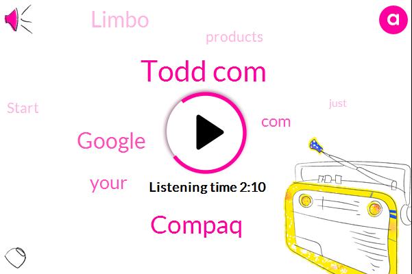 Todd Com,Compaq,Google