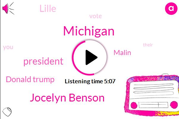 Michigan,Jocelyn Benson,President Trump,Donald Trump,Malin,Lille